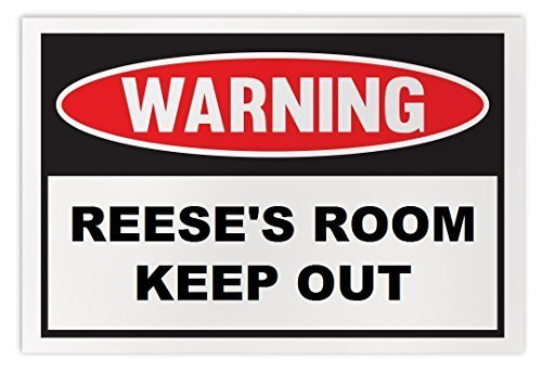 Personalized Novelty Warning Sign: Reese's Room Keep Out - Boys, Girls, Kids, Ch