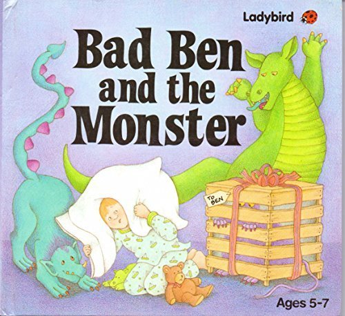 Bad Ben and the Monster/Ages 5-7 Stimson, Joan and Palmisciano, Diane