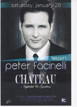 PETER FACINELLI  @ CHATEAU Nightclub Las Vegas Promo Card - $1.95