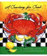 A Craving for Crab Cookbook Christine Quinn and Jenninfer Bellinger - $6.80