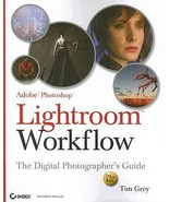 Adobe Photoshop Lightroom Workflow : The Digital Photographer's Guide by... - $5.00