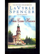 Then Came Heaven by LaVyrle Spencer (1999, Paperback, Reprint) - $0.88