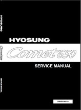 Hyosung Comet 650 Service Repair Workshop Manual CD - $10.00