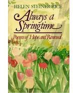 Helen Steiner Rice Always a Springtime Poems Hope Renewal Hardcover - $15.00