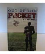 Out of the Pocket by B E Stanfel, Signed - $5.99