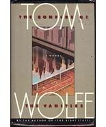 The Bonfire of Vanities by Tom Wolfe, Hardback 1987 - $16.00