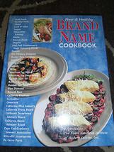 New & Healthy BRAND NAME Cookbook HC Quaker Kraft Pillsbury Nabisco Hershey - $7.13