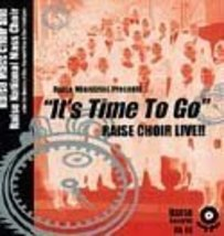 It's Time To Go [Audio CD] Rev. Raymond Wise & Raise Mass Choir - $4.98