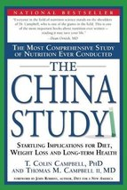 The China Study: The Most Comprehensive Study of Nutrition Ever Conducted And th image 1