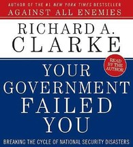 Your Government Failed You by Richard A. Clarke (2008, CD, Abridged) - €12,31 EUR