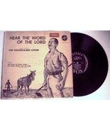 "1959 GOLDENAIRES CHOIR ""HEAR THE VOICE OF THE LORD"" LP - $99.99"