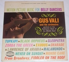 1967 GUS VALI MOTION PICTURE MUSIC FOR BELLY DANCERS LP - $83.50