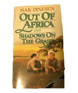 Out of Africa and Shadows on the Grass by Isak Dinesen - $6.00