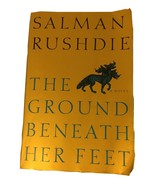 The Ground Beneath Her Feet by Salman Rushdie Paperback - $8.00