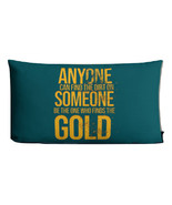 Anyone Can Find The Dirt In Someone Be The One Who Finds The Gold Premium Pillow - $33.00 - $37.50