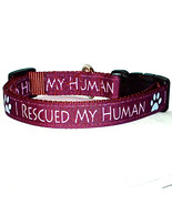 I Rescued My Human Cranberry Handmade Dog Collar 1 inch Wide Size Large  - $23.50