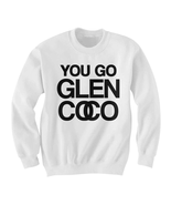 Mean Girls Sweatshirt - Glen Coco Sweater Jumper Sweatshirt -You Go Glen... - $25.00