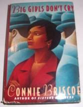 1996 BIG GIRLS DON'T CRY BY CONNIE BRISCOE 0060... - $19.32