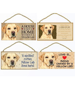 "Yellow Labrador Lab Dog Sign Plaque 10""x5"" House not Home Spoiled Love A... - $10.95"