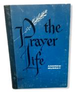 The Prayer Life Andrew Murray Christian Fellowship Pray God Church Need ... - $9.89