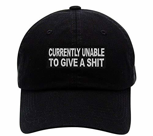 Currently Unable To Give A Shit Hat - Funny Adjustable Dad Cap Style Strapback