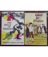 The Bells of Freedom Dorothy Gilman Butters, Bound for Freedom Ruth Ches... - $8.00