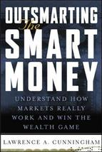 Outsmarting the Smart Money : Understand How Markets Really Work and Win the Wea image 2