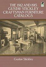 The 1912 and 1915 Gustav Stickley Craftsman Furniture Catalogs [Paperback] Stick image 1