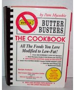 BUTTER BUSTERS- The Cookbook [Spiral-bound] Mycoskie, Pam - $6.27