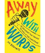 Away with Words: An Irreverent Tour Through the World of Pun Competition... - $5.45
