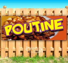 POUTINE Advertising Vinyl Banner Flag Sign Many Sizes FAIR CARNIVAL FOOD - $14.24+