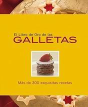 El libro de oro de las galletas / The Golden Book of Cookies (Spanish Ed... - $26.13