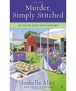 Murder, Simply Stitched (Amish Quilt Shop Mystery) [Mass Market Paperbac... - $3.99