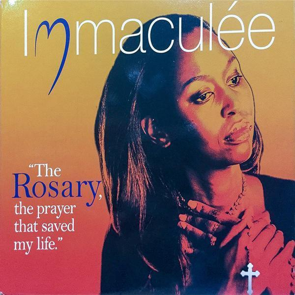 The rosary the prayer that saved my life by immaculee