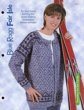 "Blue Ragg Fair Isle Unisex Sweater PATTERN/INSTRUCTIONS/NEW 40"" To 56"" - $1.77"