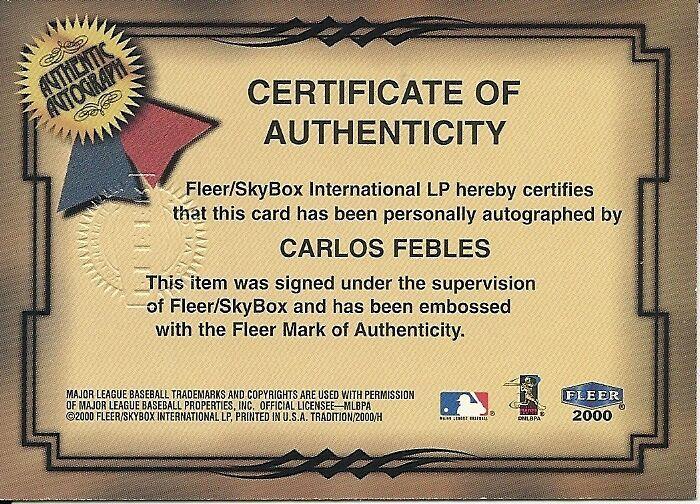 2000 Fleer Tradition Fresh Ink Carlos Febles Royals