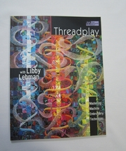 Threadplay with Libby Lehman - $14.12