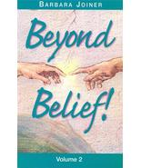 "2001 Signed ""Beyond Belief! Volume 2"" by Barbara Joiner 1563093766 - $44.24"
