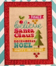Believe In Christmas Words Of Wisdom 32ct linen kit cross stitch Pine Mtn Design - $16.20