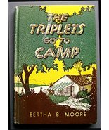 The Triplets go to Camp [Hardcover] [Jan 01, 1955] Moore, Bertha B. - £3.59 GBP