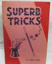 Superb Tricks by Smith Adrian - $34.30