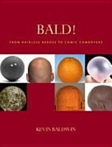 2005 1ST ED. BALD! FROM HAIRLESS HEROES..KEVIN ... - $12.39