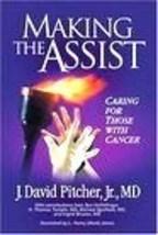 2006 MAKING THE ASSIST J. DAVID PITCHER JR. 159951012X - $18.57