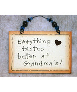 Wall Decor Sign - Everything tastes better at Grandma's! - $11.99