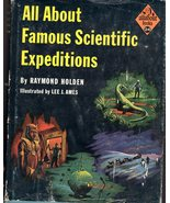 All About Famous Scientific Expeditions By Raymond Holden - $4.95