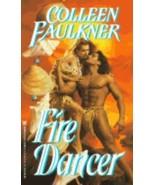 COLLEEN FAULKNER FIRE DANCER PAPERBACK - $4.00