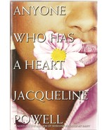 Anyone Who Has a Heart by Jacqueline Powell (2003, Hardcover) - $19.46