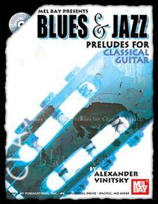 Blues And Jazz Preludes For Classical Guitar/Book w/Cd Set