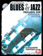 Blues And Jazz Preludes For Classical Guitar/Book w/Cd Set  - $13.99