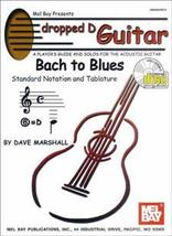 Dropped D Guitar: Bach To Blues Book w/CD Set  - $20.95
